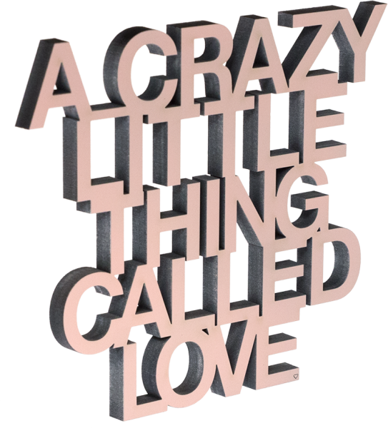 3-D Wandspruch - A crazy little Thing called Love